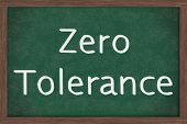 image of zero  - A chalkboard with the chalk letters zero tolerance Zero Tolerance Policy at schools - JPG