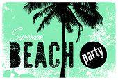 Summer Beach Party Typographic Grunge Vintage Poster Design. Retro Vector Illustration. poster