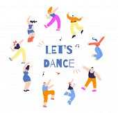 Dancing Round People Inspirational Font Text Lets Dance Colorful Circle Cartoon Figure Man Woman Fla poster