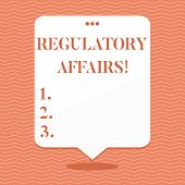Conceptual Hand Writing Showing Regulatory Affairs. Business Photo Showcasing The Desire Of Governme poster